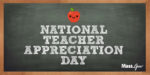 Celebrate National Teacher Day