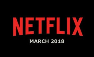 Coming to Netflix this March